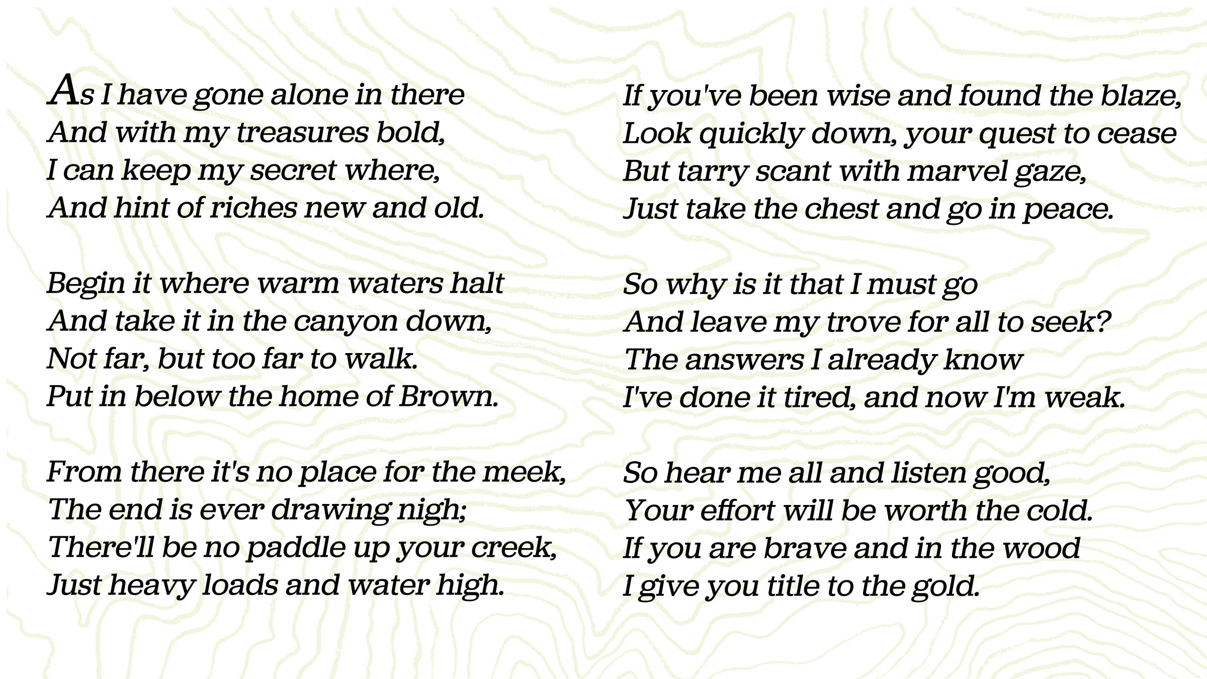 """The poem, published in Fenn's 2010 memoir, """"The Thrill of the Chase."""""""