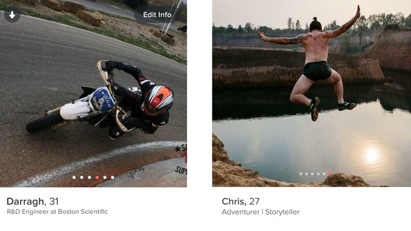 You also need to consider which activities say the right things about you, then capture them in the right way. Here, Darragh's riding some weird motorcycle in an ugly outfit, while Chris is doing something universally understood as exciting, with tattoos.