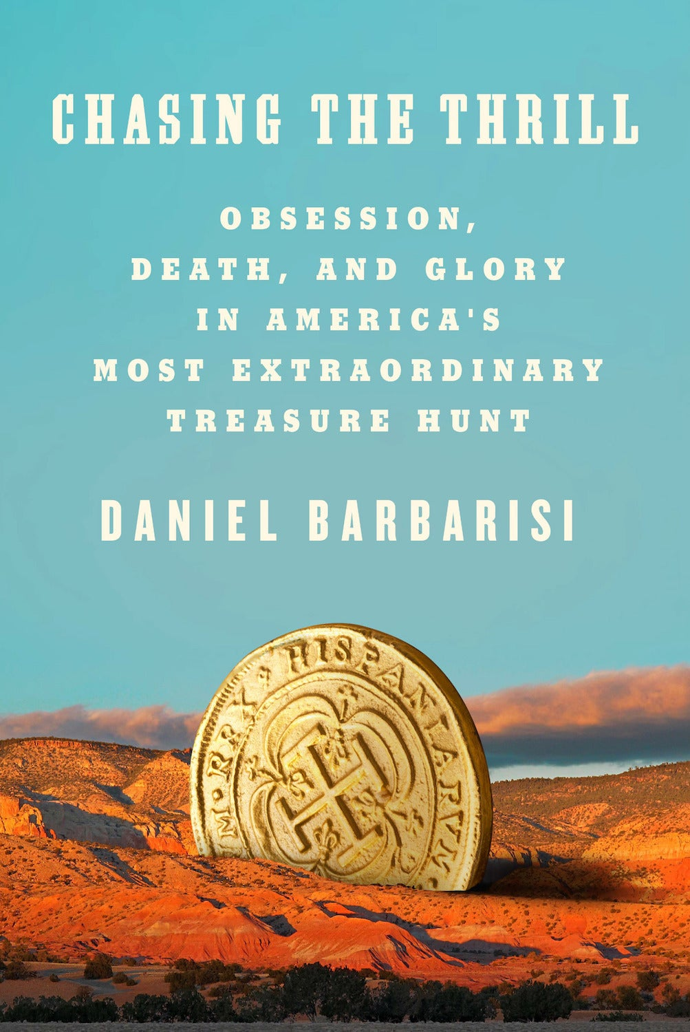 Daniel Barbarisi's new book on the Forrest Fenn treasure hunt will be published in June 2021.
