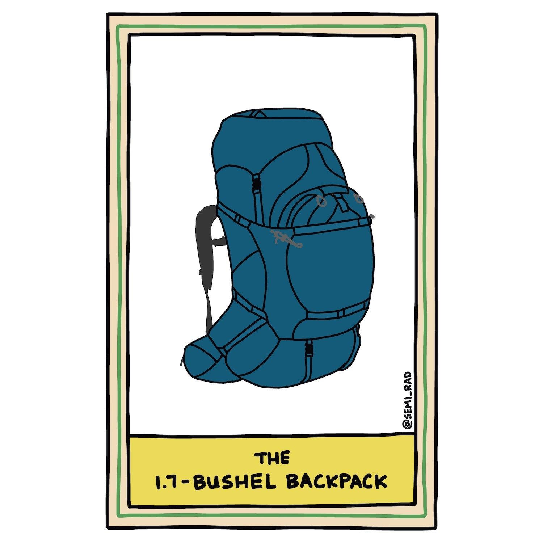 The 1.7-Bushel Backpack