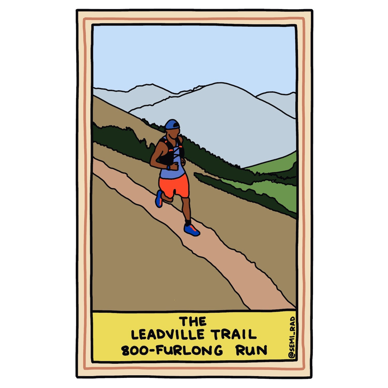 The Leadville Trail 800-Furlong Run