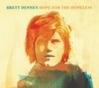Brett Dennen's Hope for the Hopeless