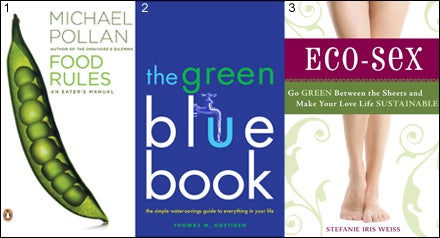 Food Rules, TheGreen Blue Book, Eco Sex