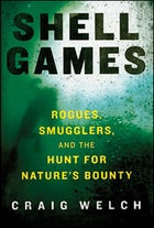 Shell Games, by Craig Welch