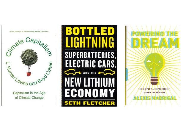 Climate Capitalism, Bottled Lightning, Powering the Dream