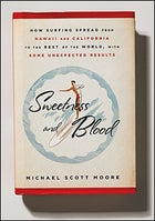 Sweetness and Blood, by Michael Scott Moore