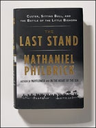 The Last Stand, by Nathaniel Philbrick