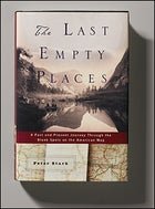 The Last Empty Places, by Peter Stark