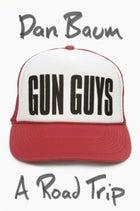 Gun Guys: A Road Trip.