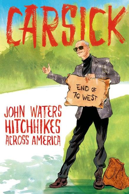Macmillan Publishers carsick john waters