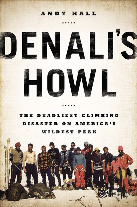 denali's howl andy hall wildest peak outside magazine outdoors outside online